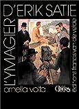 Ymagier d'Erik Satie