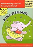 Edna Elephant, Margaret Park Bridges, 0763615552