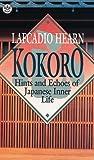 Kokoro, Lafcadio Hearn, 0804810354