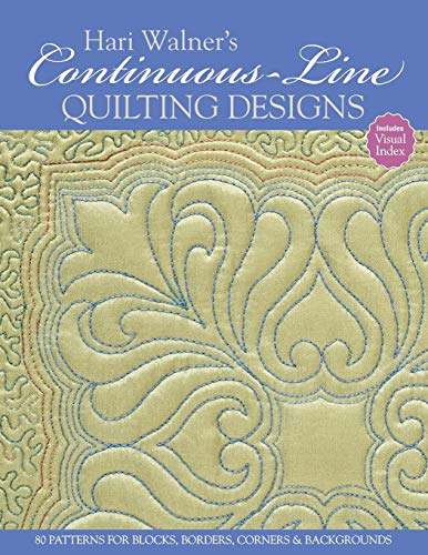 - Hari Walner's Continuous-Line Quilting Designs: 80 Patterns for Blocks, Borders, Corners, & Backgrounds