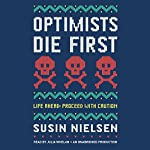 Optimists Die First | Susin Nielsen