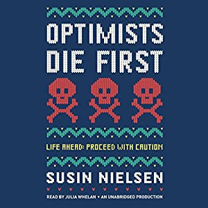 Optimists Die First Audiobook