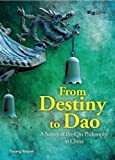 From Destiny To Dao: A Survey Of Pre-Qin Philosophy In China