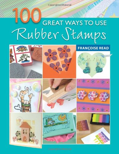 Download 100 Great Ways with Rubber Stamps ebook