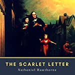 The Scarlet Letter (Annotated) | Nathaniel Hawthorne