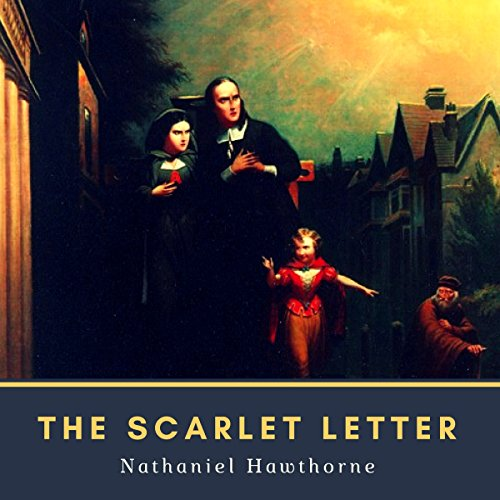 The Scarlet Letter (Annotated) Audiobook [Free Download by Trial] thumbnail