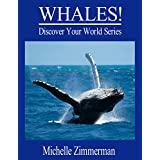 WHALES! (Discover Your World Series)