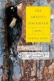 The Artist's Daughter, Kimiko Hahn, 039332558X