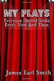 My Plays, James Smith, 1500483664
