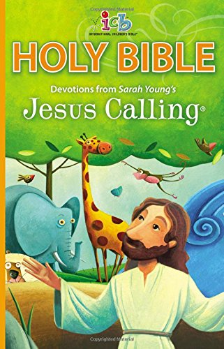 ICB Jesus Calling Bible for Children: with Devotions from Sarah Young's Jesus Calling