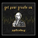 Get Your Groove On by Spaceboy