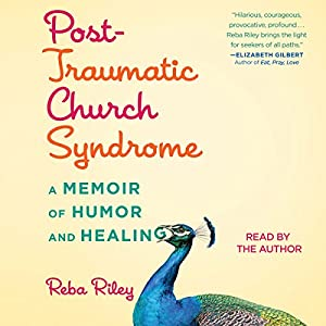 Post-Traumatic Church Syndrome Hörbuch