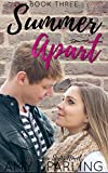 Summer Apart (The Summer Series Book 3)