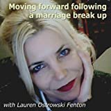 Part Two: You Can Survive Through Marriage Break Up