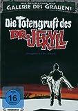 Die Totengruft des Dr. Jekyll - Die Rückkehr der Galerie des Grauens 7 [Limited Edition]