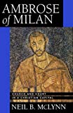 Ambrose of Milan – Church & Court in a Christian Capital