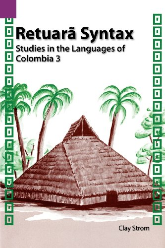 retuara-syntax-studies-in-the-languages-of-colombia-3-sil-international-and-the-university-of-texas-