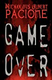 Game Over, Nickolaus Albert Pacione, 1462655173