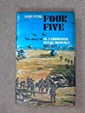 img - for Four Five: Story of 45 Commando Royal Marines, 1943-71 book / textbook / text book