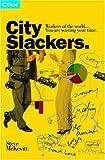 City Slackers, Steve McKevitt, 1904879721