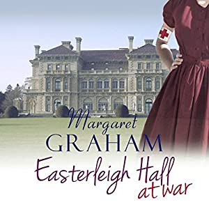 Easterleigh Hall At War Audiobook