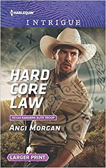 Book Hard Core Law (Texas Rangers: Elite Troop)