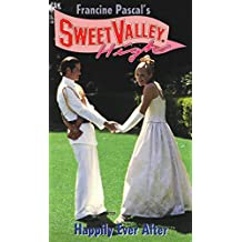 Happily Ever After (Sweet Valley High Book 134)