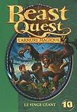 Beast Quest - L'armure magique, Tome 10 : Le singe géant