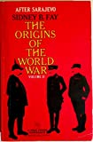 Origins of the World War Volume 2