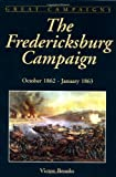 The Fredericksburg Campaign, Victor Brooks, 1580970338