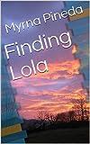 Finding Lola