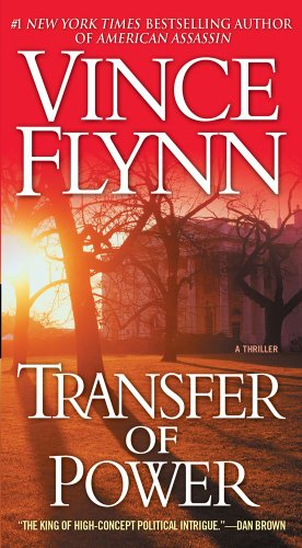 Transfer of Power - Book #3 of the Mitch Rapp