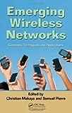 Emerging Wireless Networks, Christian Makaya, 1439821356
