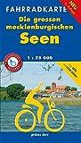 Fahrradkarte Die großen Mecklenburgischen Seen: Mit Mecklenburgischer Seen-Radweg. Mit UTM-Gitter für GPS. Wasser- und reißfest. (Fahrradkarten)
