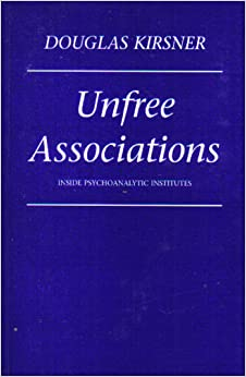 Book Unfree Associations: Inside Psychoanalytic Institutes