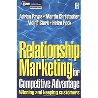 Relationship Marketing: Winning and Keeping Customers