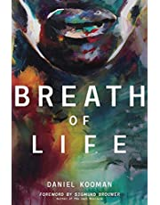 Breath of Life: Three Breaths that Shaped Humanity
