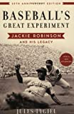 Baseball's Great Experiment, Jules Tygiel, 0195339282