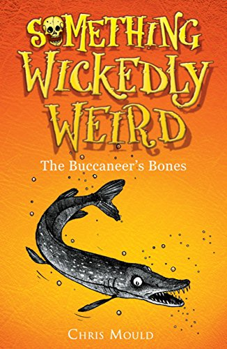Something Wickedly Weird: The Buccaneer
