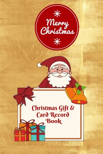 Christmas Gift Card Record Book Holiday Gift Shopping Journal Notebook With Christmas Shopping List Greeting Card Recorder And Address Book Log Paperback Xmas Holiday Gifts Volume 6 Stationaries Divine 9781979101189