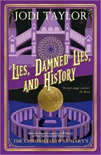 Lies Damned Lies And History The Chronicles Of St Marys Series  Amazon Co Uk Jodi Taylor  Books