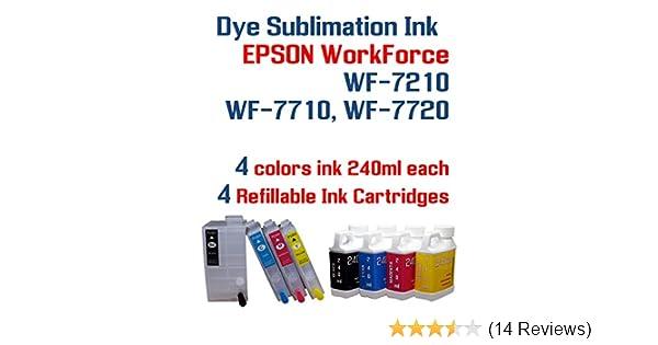 Dye Sublimation Ink - WorkForce WF-7210 WF-7710 WF-7720 printer Refillable  ink cartridge package - 4 multi-color bottles 240ml each color - 4