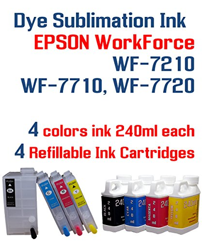 Dye Sublimation Ink - WorkForce WF-7210 WF-7710 WF-7720 printer Refillable ink cartridge package - 4 multi-color bottles 240ml each color - 4 Refillable ink cartridges