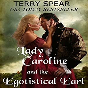 Lady Caroline and the Egotistical Earl Audiobook