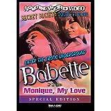 Babette/Monique My Love