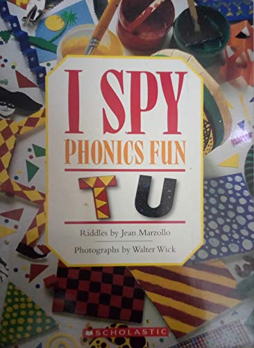 I Spy Phonics Fun: Letters T and U (I Spy Phonics Fun)