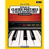 Méthode de clavier portable et orgue électronique pour débutants vol. 1 (French Edition)