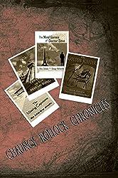 Chauncy Rollock Chronicles (Chauncy Rollock Series Book 4)