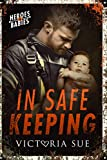 In Safe Keeping (Heroes and Babies Book 2)