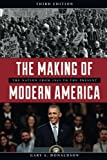img - for The Making of Modern America: The Nation from 1945 to the Present book / textbook / text book